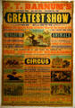 Poster for P.T. Barnum's own & only Greatest Show on Earth at Circus World Museum. Baraboo, WI.