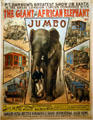 Poster for combined Barnum & Great London Circuses featuring Jumbo the world's biggest elephant at Circus World Museum. Baraboo, WI.